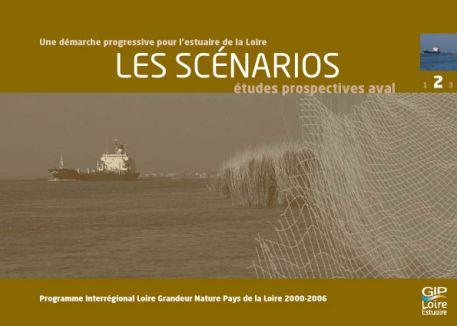Une démarche progressive pour l'estuaire de la Loire - LES SCENARIOS, 2007