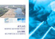 Atlas morpho-bathymétrique - La Loire des Ponts-de-Cé à Nantes